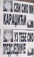 Plakati podrške Radovanu Karadžiću