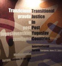 Forum o tranzicijskoj pravdi u Sarajevu