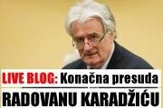 LIVE BLOG: Konačna presuda Radovanu Karadžiću